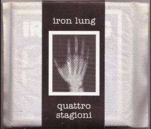 Iron Lung : Quattro Stagioni - Iron Lung : Quattro Stagioni