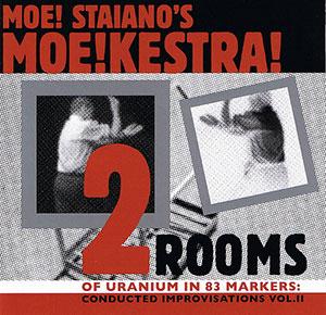 Moe!-Staiano's Moe!kestra!