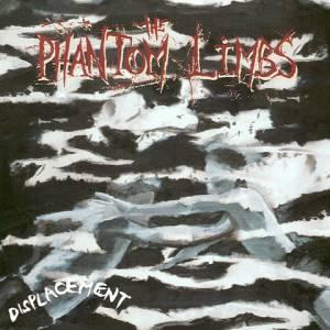 Phantom Limbs - Displacement