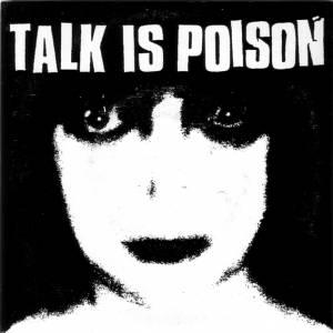Talk is Poison