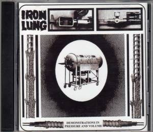 Iron Lung - Demonstrations in Pressure and Volume