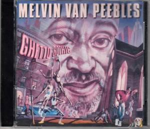 Melvin Van Peebles - Ghetto Gothic