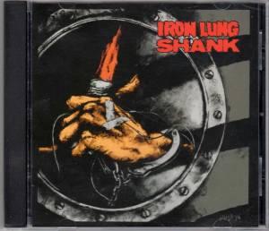 Iron Lung - Shank