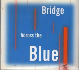 Bridge Across the Blue
