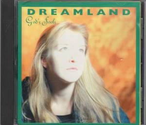 Dreamland - God's Fools