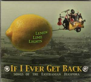 Lemon Lime Lights - If I Ever get Back