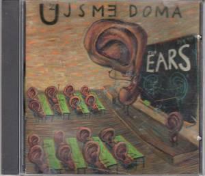 Uj sme Doma - Ears