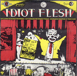 idiot-Flesh---the-Nothing-show_300